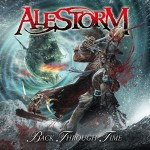 "Alestorm's latest album: ""Back Through Time"""