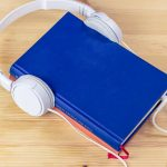 Podcasts and Audio-books